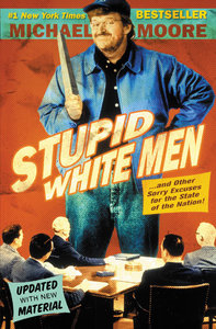 Stupid White Men, English edition