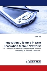 Innovation Dilemma in Next Generation Mobile Networks