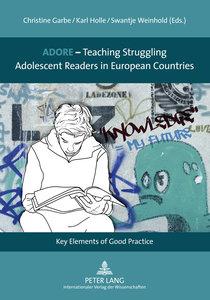 ADORE - Teaching Struggling Adolescent Readers in European Count