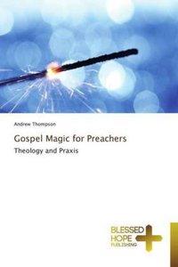 Gospel Magic for Preachers