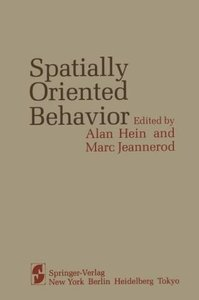 Spatially Oriented Behavior