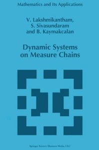 Dynamic Systems on Measure Chains