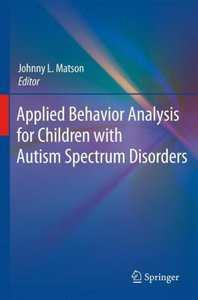 Applied Behavior Analysis for Children with Autism Spectrum Diso