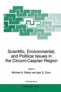 Scientific, Environmental, and Political Issues in the Circum-Ca