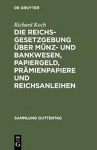 Die Reichsgesetzgebung über Münz- und Bankwesen, Papiergeld, Prä