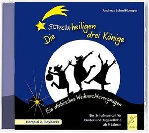 Die scheinheiligen drei Könige, 1 Audio-CD