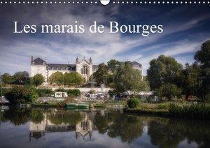 Les marais de Bourges (Calendrier mural 2015 DIN A3 horizontal)