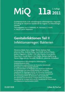 MIQ 11a: Genitalinfektionen 2 Infektionserreger: Bakterien