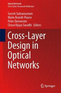 Cross-Layer Design in Optical Networks