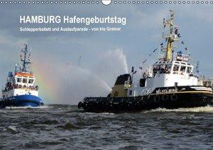 Hamburg Hafengeburtstag (Wandkalender 2016 DIN A3 quer)