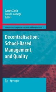 Decentralisation, School-Based Management, and Quality