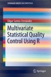 Multivariate Statistical Quality Control Using R