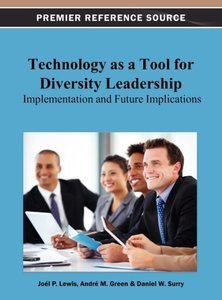 Technology as a Tool for Diversity Leadership: Implementation an