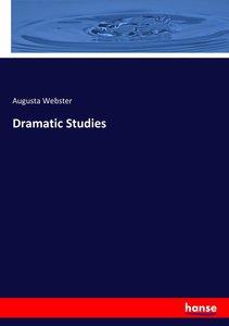 Dramatic Studies