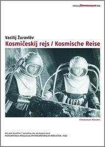 Kosmiceskij rejs / Kosmische Reise
