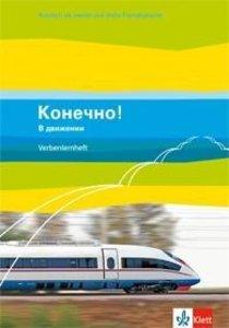 Konetschno! V dvizhenii. Russisch als 2. oder 3. Fremdsprache. V