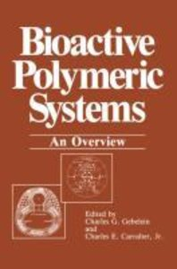 Bioactive Polymeric Systems