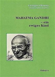 Mahatma Gandhi, ein ewiges Kind
