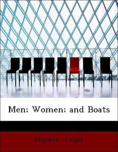 Men; Women; and Boats