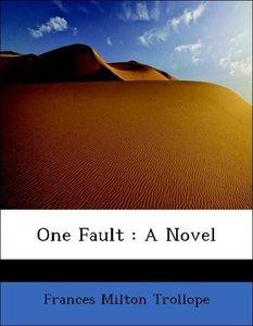 One Fault : A Novel