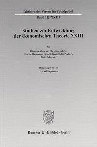 Studien zur Entwicklung der ökonomischen Theorie XXIII