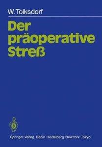Der präoperative Streß