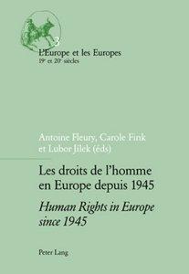 Les droits de l\'homme en Europe depuis 1945- Human Rights in Eu