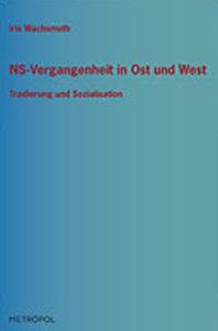 NS-Vergangenheit in Ost und West
