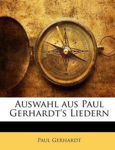 Auswahl Aus Paul Gerhardt's Liedern