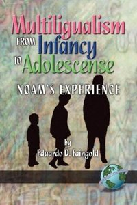 Mutilingualism from Infancy to Adolescence (PB)