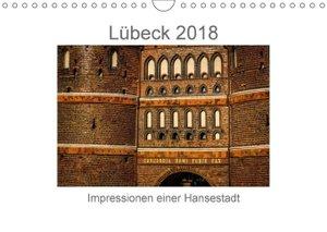 Lübeck 2018 - Impressionen einer Hansestadt
