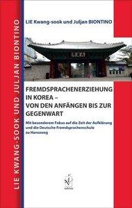 Fremdsprachenerziehung in Korea - von den Anfängen bis zur Gegen