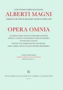 Alberti Magni opera omnia / Super I Librum Sententiarum Distinct