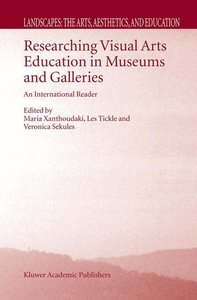 Researching Visual Arts Education in Museums and Galleries