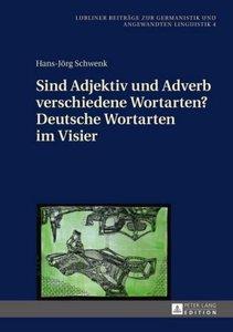 Sind Adjektiv und Adverb verschiedene Wortarten? Deutsche Wortar