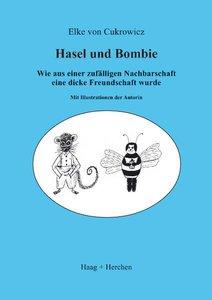 Hasel und Bombie