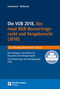 Die VOB 2018, das neue BGB-Bauvertragsrecht und Vergaberecht (20