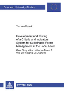 Development and Testing of a Criteria and Indicators System for