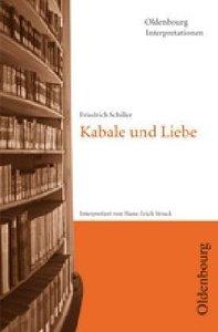 Kabale und Liebe. Interpretationen