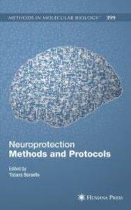 Neuroprotection Methods and Protocols