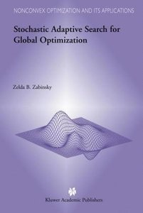 Stochastic Adaptive Search for Global Optimization