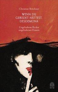 Wenn du geredet hättest, Desdemona