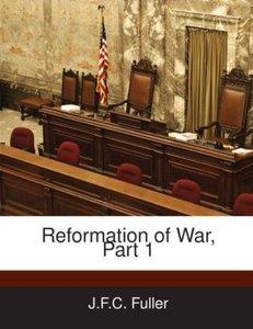 Reformation of War, Part 1