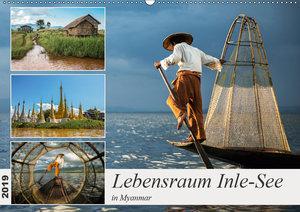 Lebensraum Inle-See in Myanmar (Wandkalender 2019 DIN A2 quer)