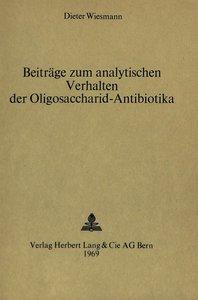 Beiträge zum analytischen Verhalten der Oligosaccharid-Antibioti