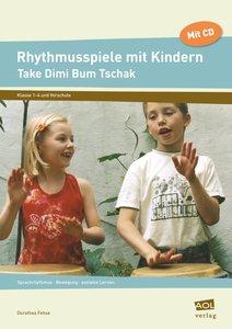 Rhythmusspiele mit Kindern. Mit CD
