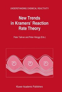 New Trends in Kramers' Reaction Rate Theory