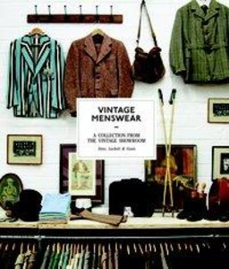 The Vintage Menswear: A Collection from the Vintage Showroom