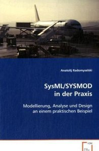 SysML/SYSMOD in der Praxis