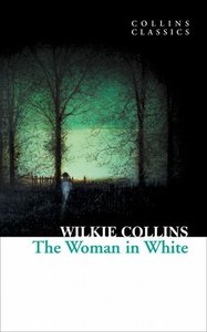 Collins, W: Woman in White